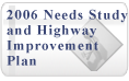 2006 Needs Study and Highway Improvement Plan